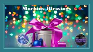 Moebius Blessings